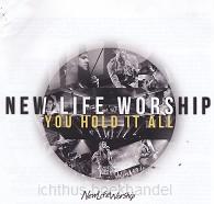 You hold it all | New life worship | 000768498026 | Ichthusboekhandel: christelijke webshop voor bijbels boeken media. Alphen aan den Rijn, Den Haag, Leiden en Zoetermeer.