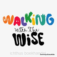 Walking with the wise
