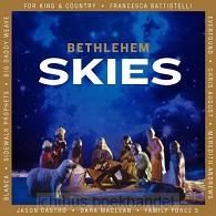 Bethlehem skies | Various | 080688935528 | Ichthusboekhandel: christelijke webshop voor bijbels boeken media. Alphen aan den Rijn, Den Haag, Leiden en Zoetermeer.