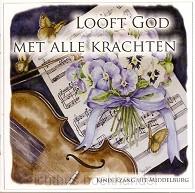 Looft God met alle krachten | Kinderzang uit Middelburg | 110904 | Ichthusboekhandel: christelijke webshop voor bijbels boeken media. Alphen aan den Rijn, Den Haag, Leiden en Zoetermeer.
