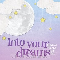 Into your dreams
