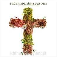 Sacraments & seasons