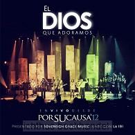 El Dios Que Adoramos (live)