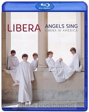 Angels sing libera in america blura