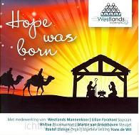 Hope was born