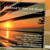 Hosanna To Him We Sing