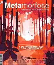 Metamorfose / Levenseinde