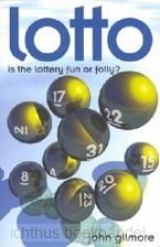 Lotto fun of folly?