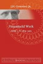 Verzameld werk / Deel 2 1879-1905