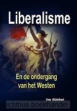 Liberalisme en de ondergang van het west