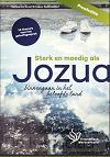 Sterk en moedig als Jozua