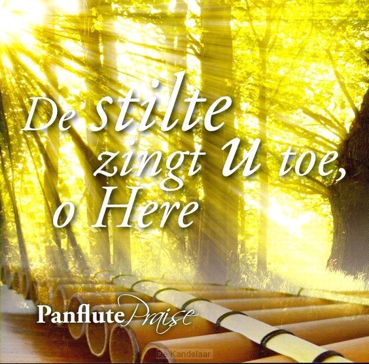 De stilte zingt U toe, o Here