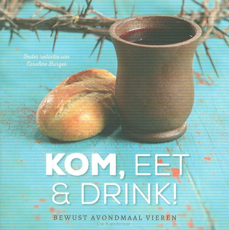 Kom, eet & drink!