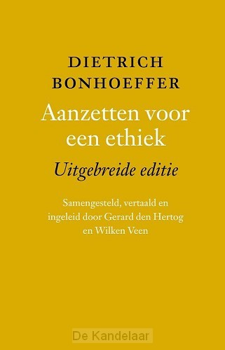 Aanzetten voor een ethiek, uitgebr.ed.