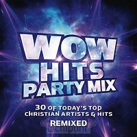 Wow hits party mix