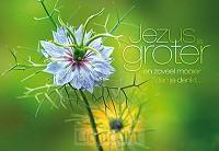Wenskaart Jezus is groter