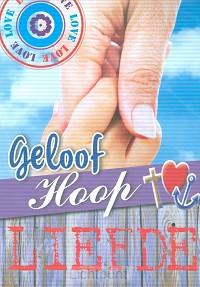 Schrijfblok A6 geloof hoop liefde