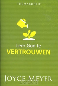 Leer God te vertrouwen