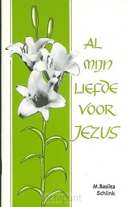 Al mijn liefde voor Jezus