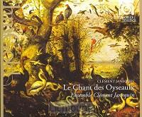 Le chant des oyseaulx