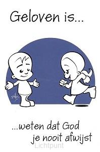 Minikaart geloven is weten dat God je