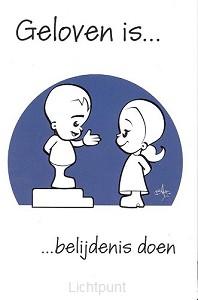Minikaart geloven is belijdenis doen