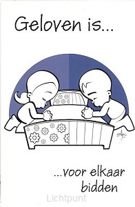 Minikaart geloven is voor elkaar bidden