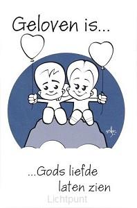 Minikaart geloven is liefhebben boven al
