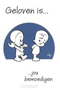 Minikaart geloven is jou bemoedigen