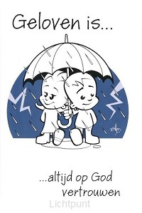 Minikaart geloven is in alles op God ver