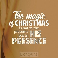 Wk kerst the magic of christmas is not i
