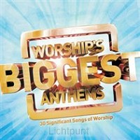 Worship''s biggest anthems