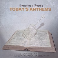Yesterday''s hymns, today''s anthems