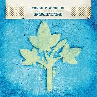 Worship songs of faith