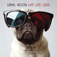 Live Life Loud! (CD)