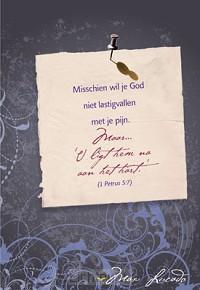 Wk misschien wil je God niet lastig vall