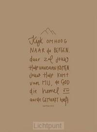 Kijk omhoog naar de bergen Psalm 121:1