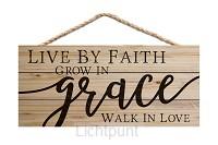 Live by faith grow in grace