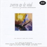 Zweven Op De Wind/De kracht