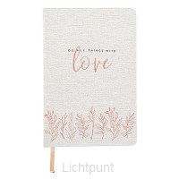 Linen Journal Do all things with love