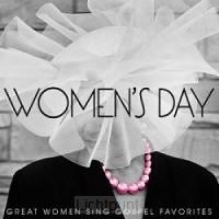 Womens Day:great Women Sing Gospel