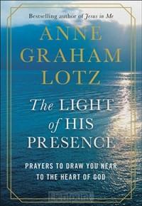 Light of His Presence