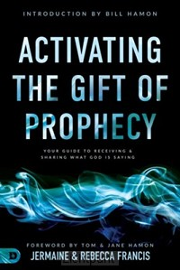 Activating The Gift Of Prophesy
