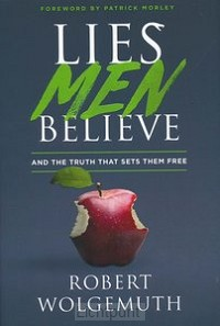 Lies Men Believe (HC)
