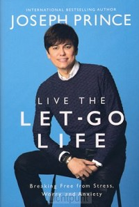 Live the let go life