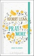 2022 Planner Worry less pray more