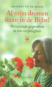 Al mijn dromen staan in de bijbel