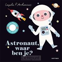 Astronaut waar ben je
