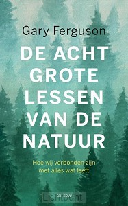 Acht grote lessen van de natuur