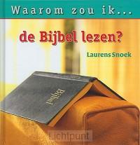 Waarom zou ik de bijbel lezen